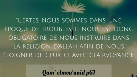 L'obligation de s'instruire dans la religion en temps de troubles.