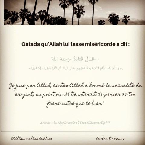 «Je jure par Allah, certes Allah a honoré la sacralité du croyant, au point…»