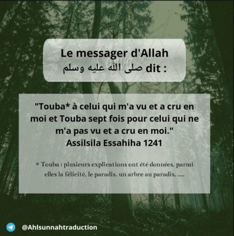 Celui qui n'a pas vu le prophète éloge et salut d'Allah sur lui et a crû en lui