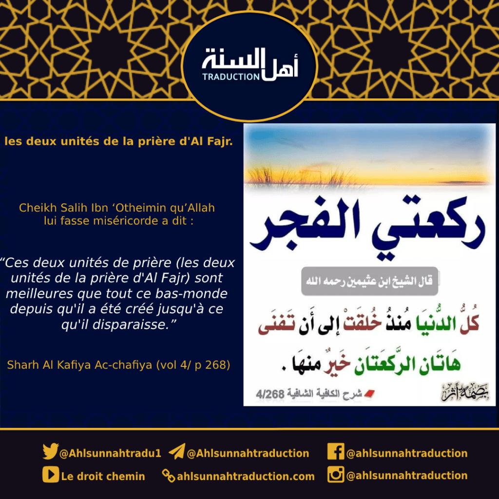 La valeur des deux unités de prière d'Al Fajr.