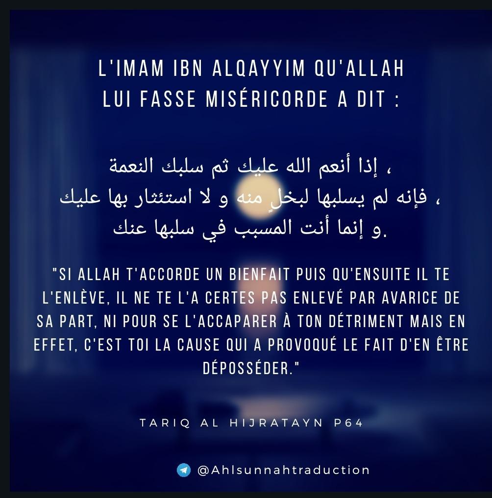 Quelle est la cause qui fait qu'Allah t'enlèves un bienfait après qu'Il te l'ait accordé?