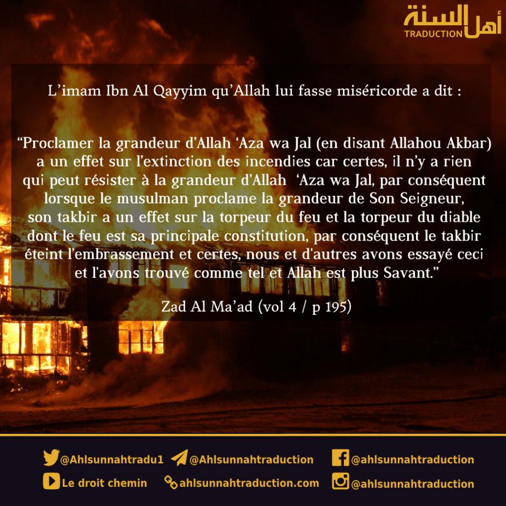 Eteindre le feu en proclamant la grandeur d'Allah.