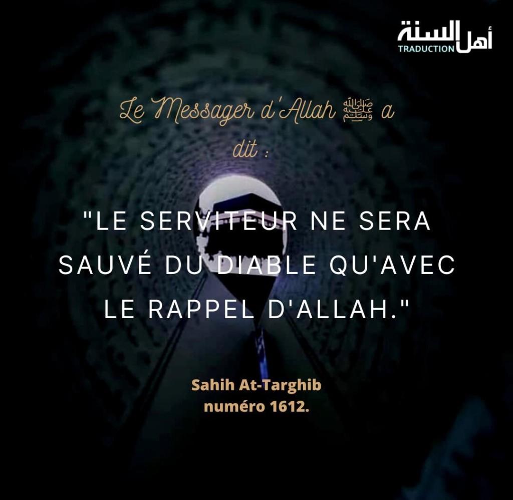 Le serviteur ne sera sauvé du diable qu'avec le rappel d'Allah.